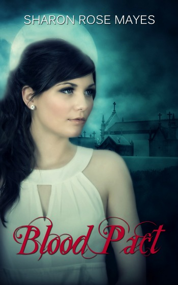 Blood Pact - Sharon Rose Mayes 350